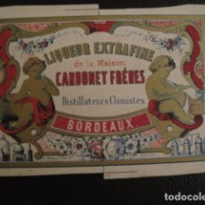 Etiquetas antiguas: LIQUEUR CARDONET FRERES -ETIQUETA MUY ANTIGUA -BORDEAUX -VER FOTOS ADICIONALES - (V-6540). Lote 61746892