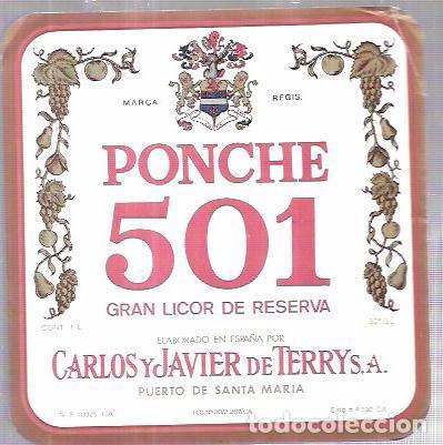 ETIQUETA DE GRAN LICOR DE RESERVA PONCHE 501. CARLOS Y JAVIER DE TERRY. PUERTO DE SANTA MARIA. (Coleccionismo - Etiquetas)