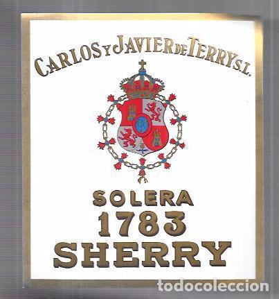 ETIQUETA DE SOLERA SHERRY 1783. CARLOS Y JAVIER DE TERRY, S.L. PUERTO DE SANTA MARIA. (Coleccionismo - Etiquetas)