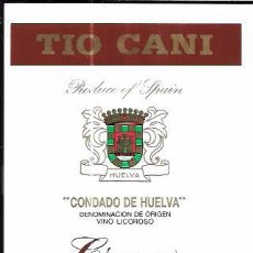 Etiquetas antiguas: ETIQUETA DE VINO TIO CANI. VINO LICOROSO. CREAM. SOCIEDAD VINOS DEL CONDADO. HUELVA.. Lote 62538632