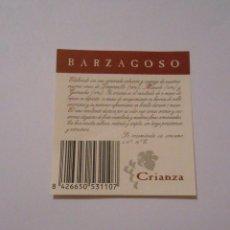 Etiquetas antiguas: CONTRA ETIQUETA CONTRAETIQUETA BOTELLA VINO BARZAGOSO CRIANZA. TDKP8. Lote 62965832