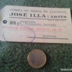 Etiquetas antiguas: ANTIGUA ETIQUETA FABRICA DE TEJIDOS DE ALGODÓN JOSÉ ILLA : ARTÉS MANRESA ?. LABEL. COTTON. VER FOTO. Lote 64785099