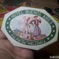 Etiquetas antiguas: ETIQUETA HOTEL- BUENOS AIRES PALMA DE MALLORCA - REVERSO ENGOMADO COLECCION PARTICULAR. Lote 71164049