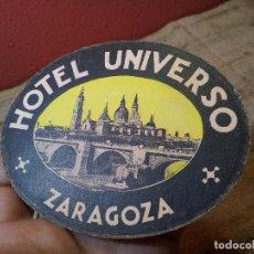Etiquetas antiguas: - ETIQUETA HOTEL UNIVERSO ZARAGOZA - REVERSO ENGOMADO COLECCION PARTICULAR . Lote 71199153
