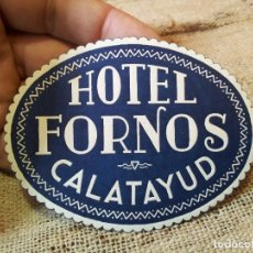Etiquetas antiguas: - ETIQUETA HOTEL FORNOS CALATAYUD - REVERSO ENGOMADO COLECCION PARTICULAR . Lote 71199281
