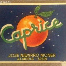 Etiquetas antiguas: ANTIGUA ETIQUETA DE NARANJAS CAPRICE ALMERIA 22X16. Lote 75114681