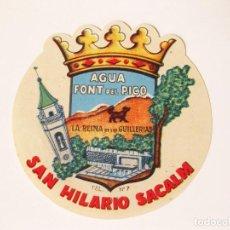 Alte Etiketten - ETIQUETA SIN PEGAR DE AGUA FONT DEL PICO. LA REINA DE LAS GUILLERIAS. SAN HILARIO SACALM. GERONA - 74602191