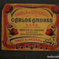 Etiquetas antiguas: CARLOS ANDRES -CONSERVAS- HARO -ETIQUETA TOMATE AL NATURAL -VER FOTOS Y MEDIDAS-(V-9804). Lote 80227409