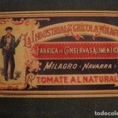 Etiquetas antiguas: LA INDUSTRIAL MILAGRESA -CONSERVAS- MILAGRO -NAVARRA -ETIQUETA TOMATE-VER FOTOS Y MEDIDAS-(V-9816). Lote 80231773