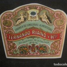 Etiquetas antiguas: FERNANDO RIAÑO -CONSERVAS- SANTO DOMINGO DE LA CALZADA -VER FOTOS Y MEDIDAS-(V-9817). Lote 80232029