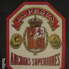 Etiquetas antiguas: LA PESCA -CONSERVAS- ANCHOAS -VER FOTOS Y MEDIDAS-(V-9818). Lote 80232157