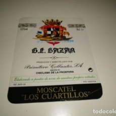 Etiquetas antiguas: G.E. BAZAN PRIMITIVO COLLANTES MOSCATEL LOS CUARTELILLOS ETIQUETA DE VINO CAJA-28. Lote 81236804