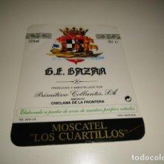 Etiquetas antiguas: A A G.E. BAZAN PRIMITIVO COLLANTES MOSCATEL LOS CUARTELILLOS ETIQUETA DE VINO CAJA-28. Lote 81236848