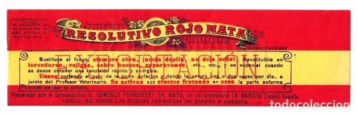ETIQUETA PUBLICIDAD RESOLUTIVO ROJO MATA. PRODUCTO DE FARMACIA MEDICINA. LEON AÑOS 40 (Coleccionismo - Etiquetas)