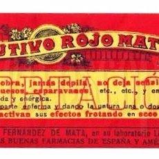 Etiquetas antigas: ETIQUETA PUBLICIDAD RESOLUTIVO ROJO MATA. PRODUCTO DE FARMACIA MEDICINA. LEON AÑOS 40. Lote 191797573