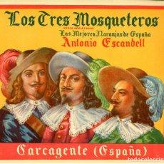 Etiquetas antiguas: ETIQUETA DE NARANJAS LOS TRES MOSQUETEROS 260X234 MM.. Lote 92318680