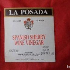 Etiquetas antiguas: ETIQUETA LA POSADA. ISPANISH SHERRY WINE VINEGAR . JOSE ESTEVEZ. JEREZ.. Lote 93358525