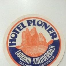 Etiquetas antiguas: ETIQUETA HOTEL PLONER CARBONIN ITALIA DOLOMITI, LUGGAGE LABEL.. Lote 94576703
