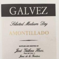 Etiquetas antiguas: ETIQUETA DE VINO GALVEZ - AMONTILLADO MEDIUM DRY - BODEGAS JOSÉ GÁLVEZ HNOS- JEREZ. Lote 94672818