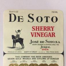 Etiquetas antiguas: ETIQUETA DE VINAGRE DE SOTO - SHERRY VINEGAR - BODEGAS JOSÉ DE SOTO - JEREZ XÉRÈS SHERRY. Lote 94686054