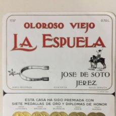 Etiquetas antiguas: ETIQUETA DE VINO JOSE DE SOTO - LA ESPUELA OLOROSO VIEJO - BODEGAS JOSÉ DE SOTO - JEREZ XÉRÈS SHERRY. Lote 94686426