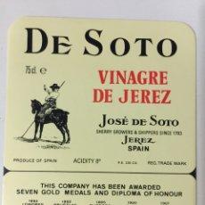 Etiquetas antiguas: ETIQUETA DE VINAGRE DE SOTO - BODEGAS JOSÉ DE SOTO - JEREZ XÉRÈS SHERRY. Lote 94687444