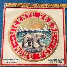Etiquetas antiguas: ETIQUETA DE NARANJAS VICENTE DOSDA - MARCA NORD POL - BURRIANA - GRAFICAS VALENCIA. Lote 94814659