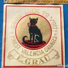 Etiquetas antiguas: ETIQUETA DE NARANJAS GOOD LUCK TO YOU - FINEST VALENCIA ORANGES - E. GRAU. Lote 94815323