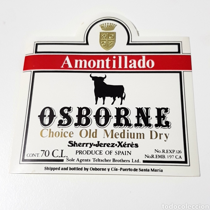 ETIQUETA - AMONTILLADO OSBORNE CHOICE OLD MEDIUM DRY (Coleccionismo - Etiquetas)