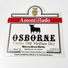 Etiquetas antiguas: ETIQUETA - AMONTILLADO OSBORNE CHOICE OLD MEDIUM DRY. Lote 95091427