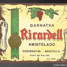 Etiquetas antiguas: ETIQUETA GARNATXA RICARDELL AMISTELADO, COOP. AGRICOLA PONT DE MOLINS AÑOS 80. SIN PEGAR, IMPECABLE.. Lote 99001247