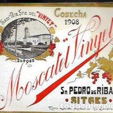 Etiquetas antiguas: ETIQUETA MOSCATEL VINYET - ST. PERE DE RIBES SITGES - COSECHA 1908. Lote 214330257