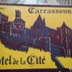 Etiquetas antiguas: CARCASONNE HOTEL DE LA CITE. Lote 101638227