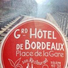 Etiquetas antiguas: GRAN HOTEL DE BORDEAUX. Lote 101638279