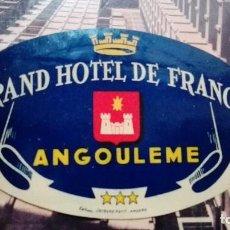 Etiquetas antiguas: GRAN HOTEL DE FRANCE ANGOULEME. Lote 101638791