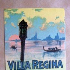 Etiquetas antiguas: ETIQUETA DE HOTEL ALBERGO VILLA REGINA- LIDO- VENEZIA. Lote 106886280