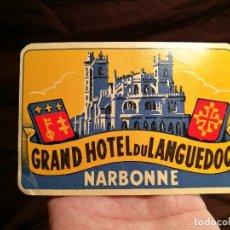 Etiquetas antiguas: ETIQUETA GRAND HOTEL DU LANGUEDOC, NARBONNE, FRANCIA, LUGGAGE LABEL, MEDIDAS 12 X 8 CM-MALETA. Lote 104317127