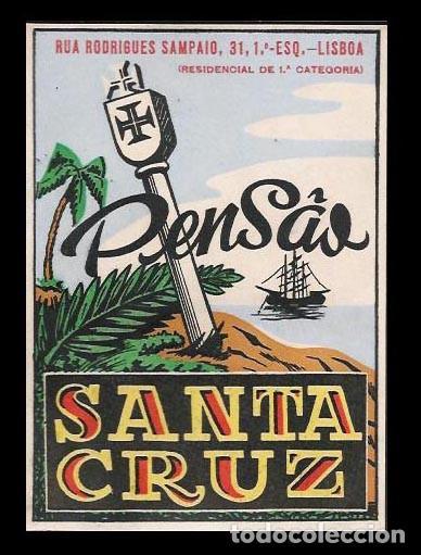 HOTEL PENSAO SANTA CRUZ - LISBOA - ETIQUETA ANTIGUA DE HOTEL (Coleccionismo - Etiquetas)