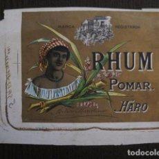Etiquetas antiguas: RHUM POMAR - RON POMAR -HARO - ETIQUETA MUY ANTIGUA - VER FOTOS - (V-12.763). Lote 104609743