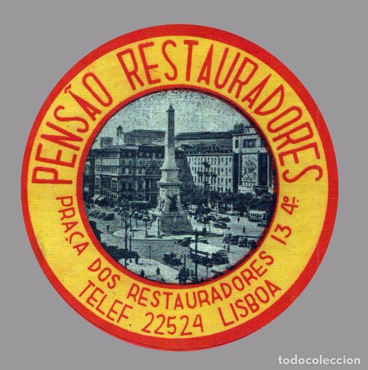 HOTEL PENSAO RESTAURADORES - LISBOA - PORTUGAL - ETIQUETA ANTIGUA DE HOTEL (Coleccionismo - Etiquetas)
