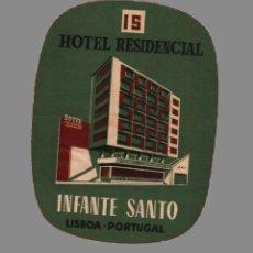 Etiquetas antiguas: HOTEL RESIDENCIAL INFANTE SANTO - LISBOA - PORTUGAL - ETIQUETA ANTIGUA D - ETIQUETA ANTIGUA DE HOTEL. Lote 105000483