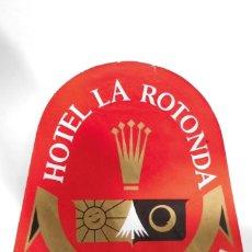 Etiquetas antiguas: ETIQUETA HOTEL LA ROTONDA - BARCELONA. Lote 109022795