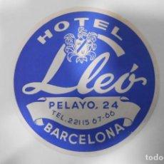 Etiquetas antiguas: ETIQUETA HOTEL LLEO - BARCELONA. Lote 109024287
