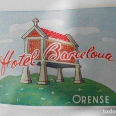 Etiquetas antiguas: ETIQUETA HOTEL BARCELONA - ORENSE. Lote 109024675