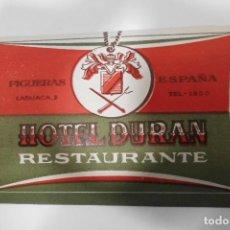 Etiquetas antiguas: ETIQUETA HOTEL DURAN - FIGUERAS (GERONA). Lote 109025179