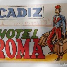 Etiquetas antiguas: FOURNIER ETIQUETA HOTEL ROMA - CADIZ. Lote 109026511