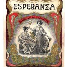 Etiquetas antiguas: ETIQUETA ANTIGUA FABRICA DE TABACOS ESPERANZA. Lote 109353066