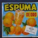 Etiquetas antiguas: ETIQUETA NARANJAS ESPUMA DE ORO, DE HIJO DE CARMELO ORTOLÁ FEMENIA.. Lote 160982588