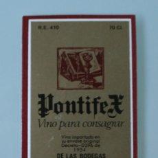Etiquetas antiguas: ANTIGUA ETIQUETA BODEGAS LOPEZ HERMANOS MALAGA: PONTIFEX VINO PARA CONSAGRAR. Lote 111843975