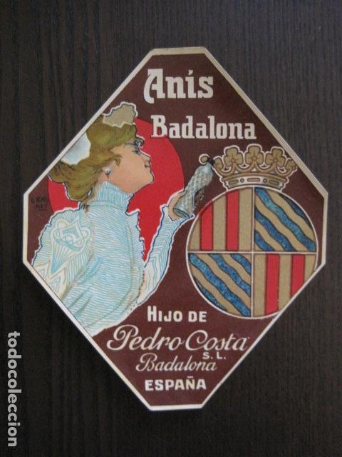 ETIQUETA ANTIGUA ANIS BADALONA - PEDRO COSTA - VER FOTOS - (V-13.544) (Coleccionismo - Etiquetas)